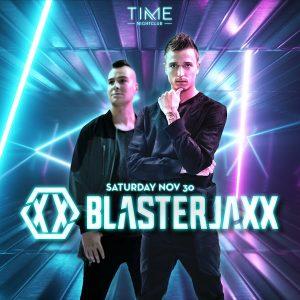 Blasterjaxx at Time - Nov 30