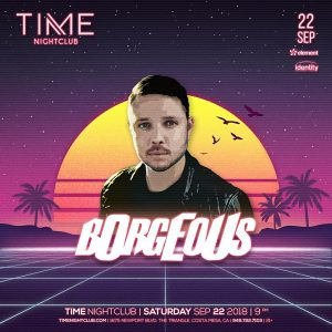 Borgeous at Time Nightclub - Sep 22, 2018