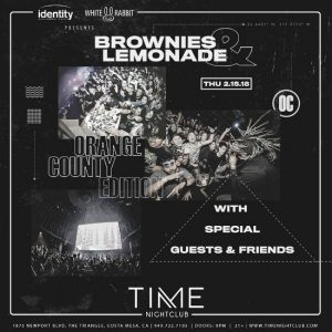 Brownies & Lemonade at Time Nightclub - February 15, 2018