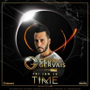 Cedric Gervais at Time Nightclub - January 19, 2018