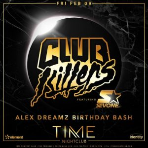 Club Killers at Time Nightclub - February 9, 2018