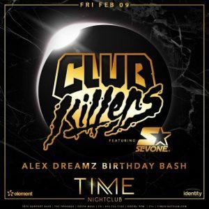 Club Killers at Time Nightclub - February 9, 2018