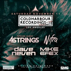 Coldharbour Night at Avalon Hollywood