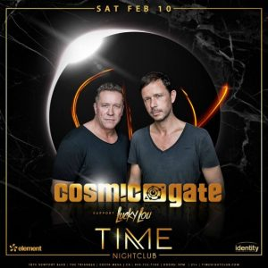 Cosmic Gate at Time Nightclub - February 10, 2018