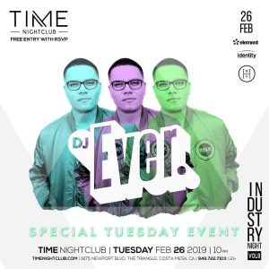 DJ Ever at Time - Feb 26, 2019
