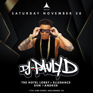 DJ Pauly D at Avalon - Nov 30