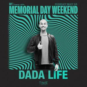 Dada Life at Time - May 26, 2019