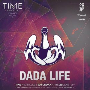 Dada Life at Time Nightclub - April 28, 2018