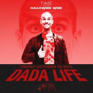 Dada Life at Time - Oct 25