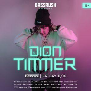 Dion Timmer at Bassmnt - November 16, 2018
