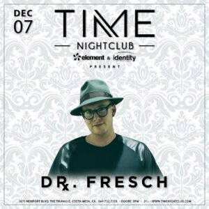 Dr.Fresch at Time Nightclub