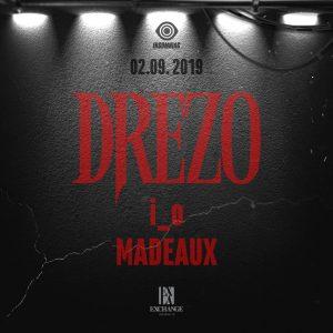 Drezo at Exchange LA