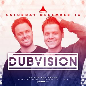 Dubvision at Avalon Hollywood