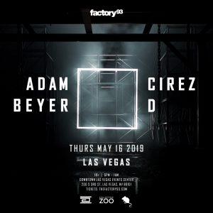 Factory 93 presents Adam Beyer x Cirez D at Downtown Las Vegas Events Center