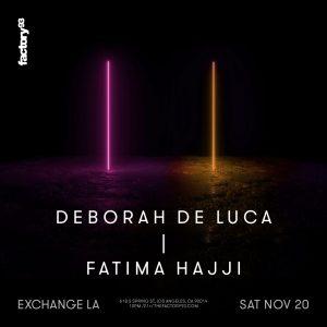 Factory 93 presents Deborah de Luca at Exchange LA - November 20 2021