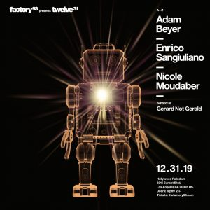 Factory 93 presents TWELVE 31 with Adam Beyer, Nicole Moudaber, Enrico Sanguiliano