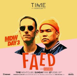 Faed at Time Nightclub - May 27, 2018