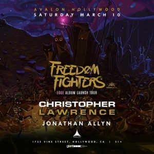 Freedom Fighters at Avalon Hollywood - March 10, 2018