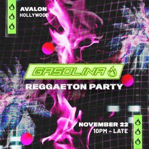 Gasolina at Avalon - Nov 22