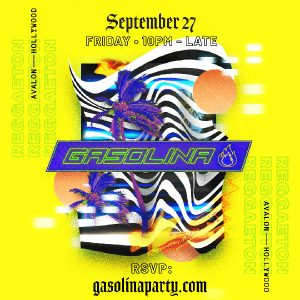 Gasolina at Avalon - Sep 27