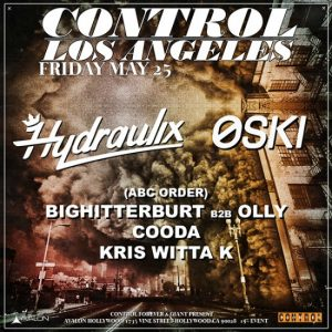 Hydraulix, Oski at Avalon Hollywood - May 25, 2018