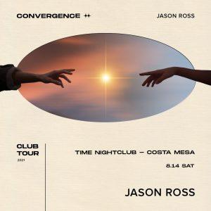 Jason Ross at Time Nightclub - August 14, 2021