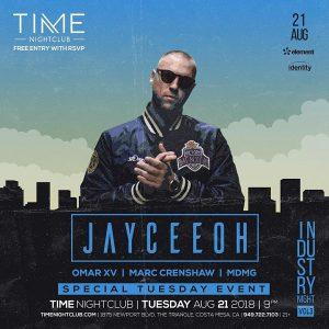 Jayceeoh at Time Nightclub - August 21, 2018