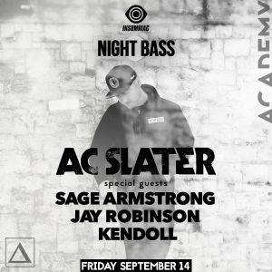 Night Bass with AC Slater at Academy LA