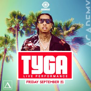 Tyga at Academy LA
