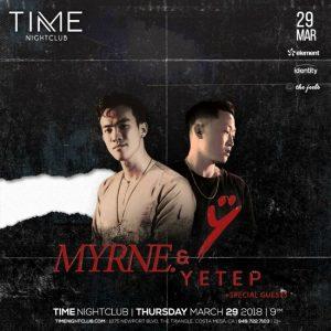 Myrne & Yetep at Time Nightclub - March 29, 2018