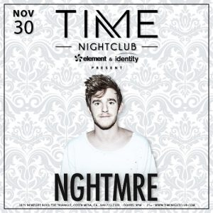 NGHTMRE at Time Nightclub