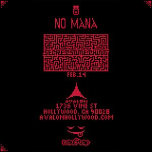 No Mana - Secret Something Tour at Avalon