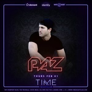 Paz at Time Nightclub - February 2, 2018