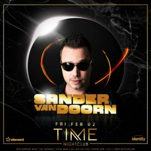 Sander Van Doorn at Time Nightclub - February 2, 2018