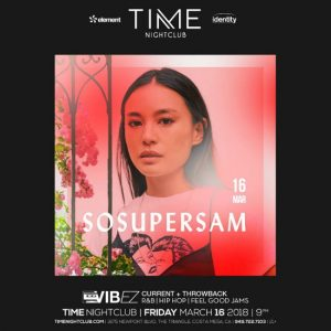 SoSuperSam at Time Nightclub - March 16, 2018