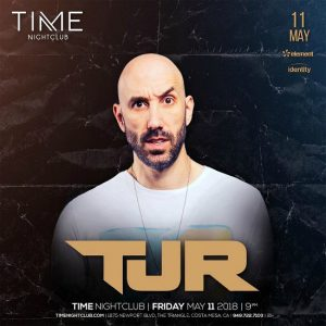 TJR at Time Nightclub - May 11, 2018