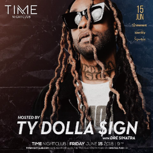 TY Dolla Sign at Time Nightclub - June 15, 2018