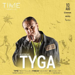 TYGA at Time Nightclub - August 10, 2018