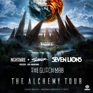 NGHTMRE, Slander, Seven Lions, Glitchmob at Alchemy Tour