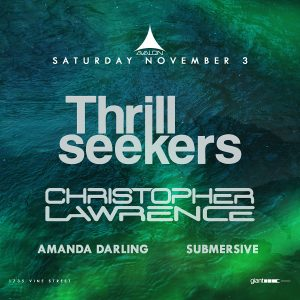 Thrill Seekers at Avalon - Nov 3