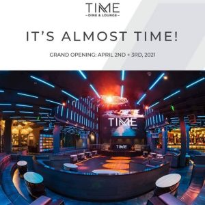 Time Dine & Lounge - Grand Opening