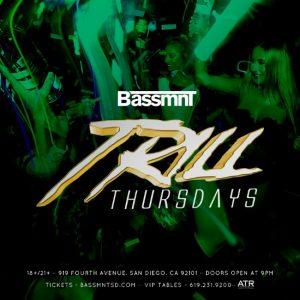 Trill Thursdays at Bassmnt