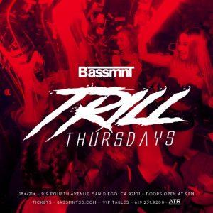 Trill Thursdays at Bassmnt SD