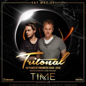 Tritonal at Time Nightclub - May 5, 2018