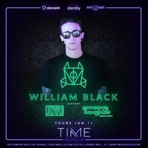 William Black at Time Nightclub - January 11, 2018