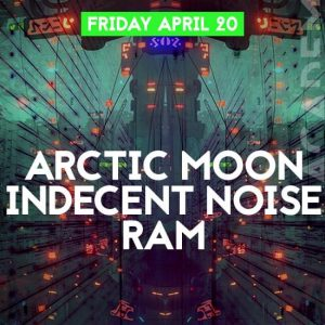 Arctic Moon, Indecent Noise, RAM at Academy LA