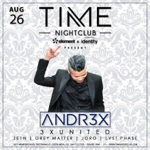 andr3x at time nightclub oc