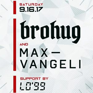 Brohug & Max Vangeli at Create Nightclub
