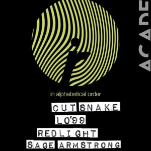 Cut Snake, Lo'99, Redlight, Sage Armstrong at Academy LA