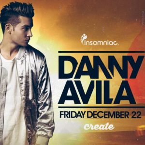 danny avila at create nightclub tickets guestlist